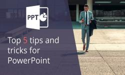 Top five tips and tricks for PowerPoint
